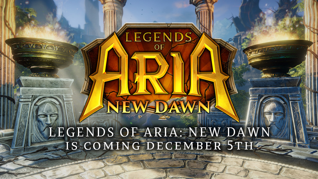 Legends of Aria: New Dawn is Coming December 5th