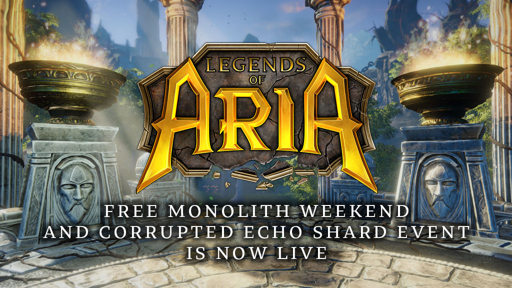 Free Monolith Weekend and Corrupted Echo Shard Event is Now Live!